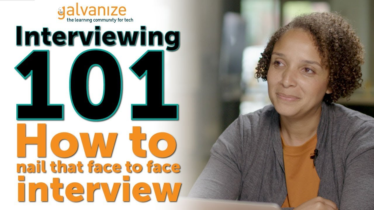 Interviewing 101 - Face to Face