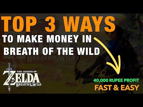 BEST WAYS TO MAKE MONEY FAST - Zelda: Breath of the Wild