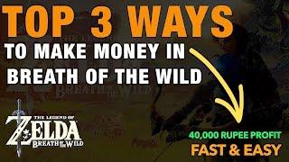 BEST WAYS TO MAKE MONEY FAST - Zelda: Breath of the Wild