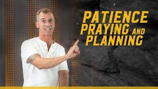 Patience, Praying & Planning • Jason Houck • Mission Community Church • Work Your Wall Series