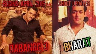 SALMAN KHAN'S DABANGG3 SHOOT BEGINS APRIL 2019   BHARAT SHOOT UPDATES