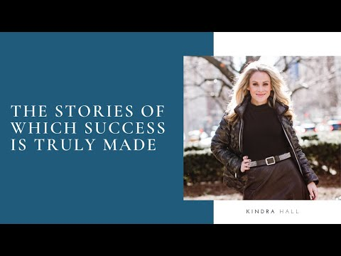 The Stories of Which Success Is Truly Made