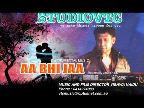 AA BHI JAA INSTRUMENTAL VTC  MUSIC RECREATED BY VISHWA NAIDU