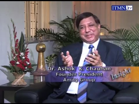 Dr. Ashok Chauhan, the Founder of the Amity Group, talks about his life and future plans