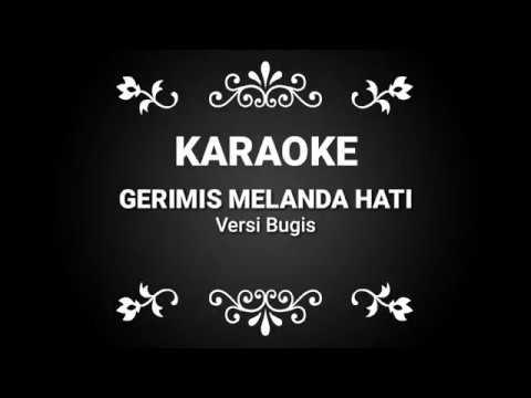 lagu-karaoke-gerimis-melanda-hati-versi-bugis