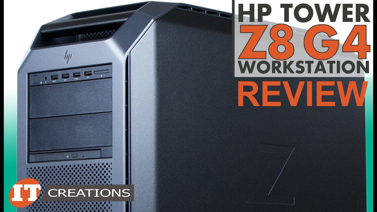 HP Z8 G4 Workstation REVIEW | IT Creations