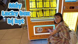 Làm Kẹt Máy Lucky Box Do Mua Quá Nhiều Hộp Cùng Lúc
