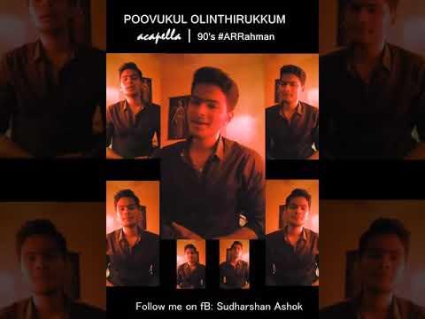 Poovukul olinthirikum Acapella | AR Rahman | 90's remake | Sudarshan Ashok | BYM