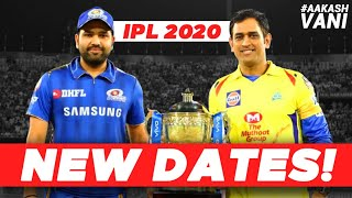 NEW DATES announced for IPL 2020!   #AakashVani   IPL 2020 News