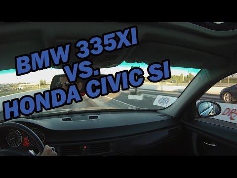 BMW 335xi vs Honda Civic SI (1/4 Mile Drag...