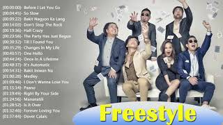 Freestyle Nonstop Songs Playlist   Freestyle Best OPM Tagalog Love Songs Collection 2018 3