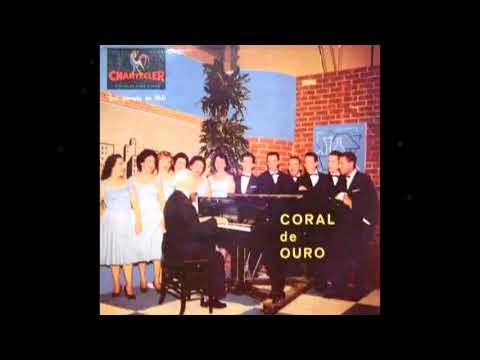 Coral de Ouro com Orquestra - regência de Zico Mazagão - BOIADEIRO TRISTE - Palmeira - Mário Zan