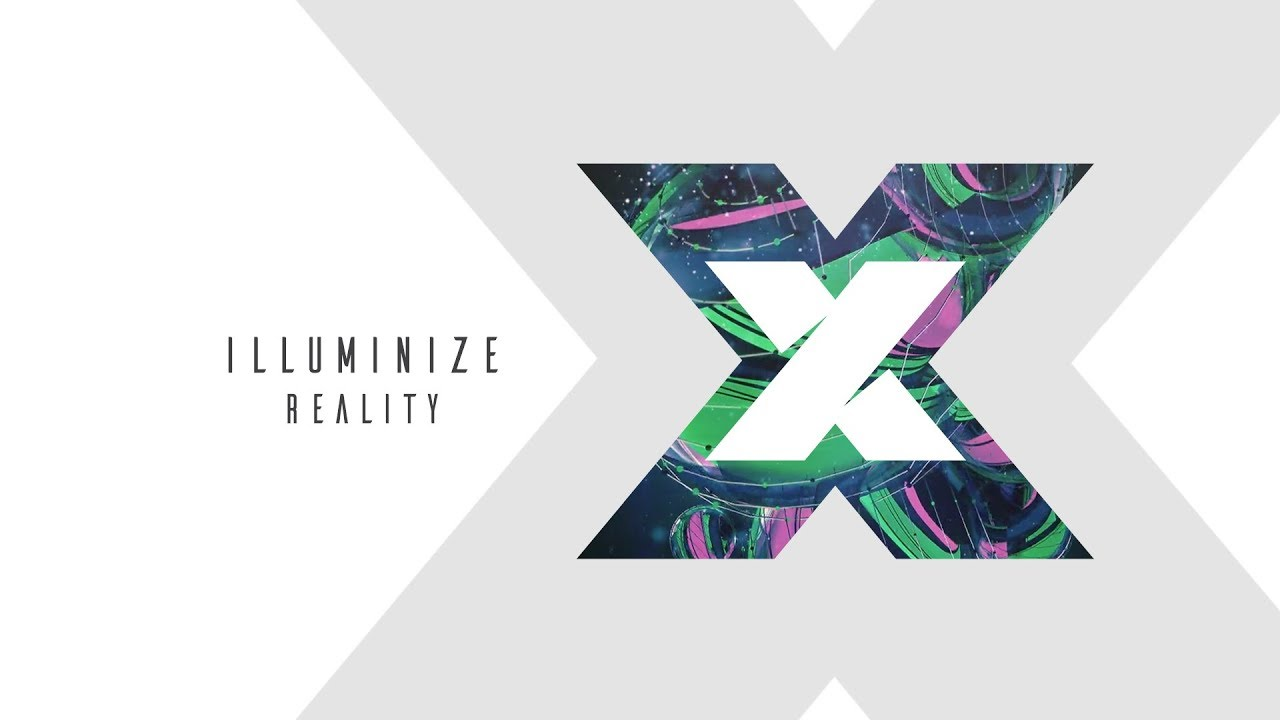 Illuminize - Reality