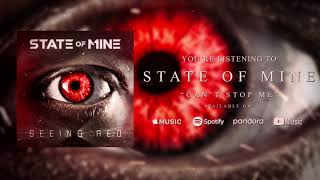 STATE of MINE - Can't Stop Me (Official Stream Video)