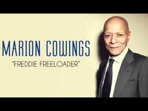 """Marion Cowings """"Freddie Freeloader"""""""