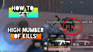 How to Get High Number Of Kills | Ultimate Guide || Pubg mobile
