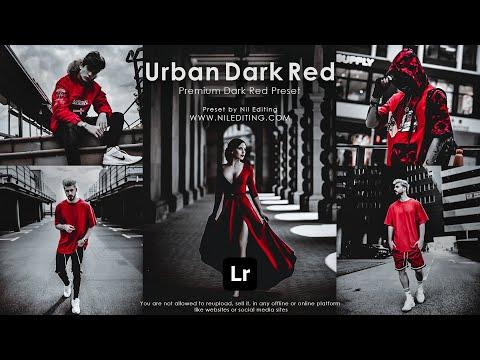 How To Edit Urban Dark Red Presets - Lightroom Mobile Tutorial | DNG U0026 XMP Free Download