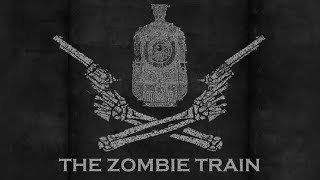 The Zombie Train (Ep. 128: Dam Site)