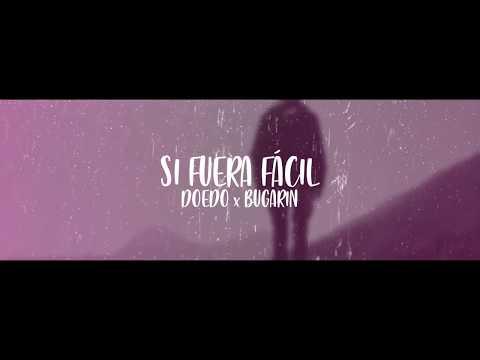 si-fuera-fácil-💔-doedo-(feat.-bugarin)-rap-romántico-2020-/-video-+-letra