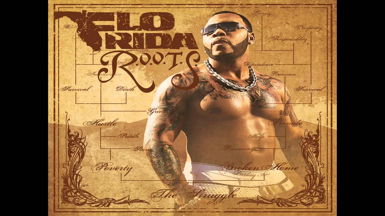 R. O. O. T. S. (route of overcoming the struggle) | flo rida.