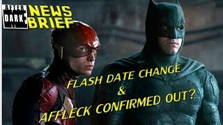Flash Movie Changes Date Again, Ben Affleck Confirmed Out of DCEU? - MEAD News Brief