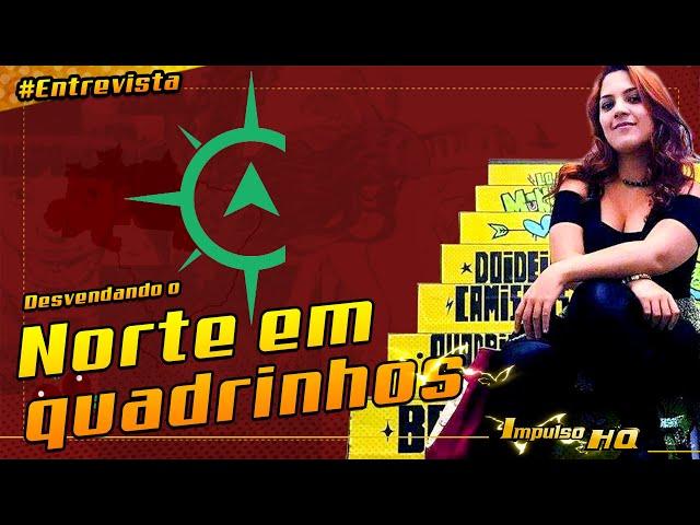 Desbravando o Norte em Quadrinhos - feat: Sâmela Hidalgo