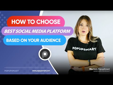How to Choose Best Social Media Platform Based on Your Audience?