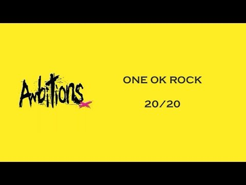 20/20 -ONE OK ROCK lyrics video