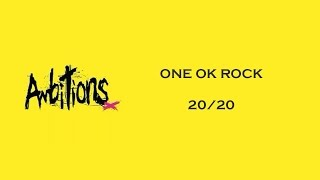 ONE OK ROCK Ambitions album. 05. 20/20 **Disclaimer: I do not own t...
