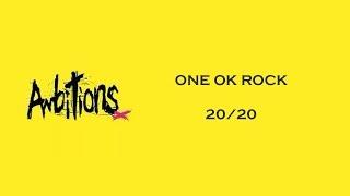 20 20 ONE OK ROCK lyrics video