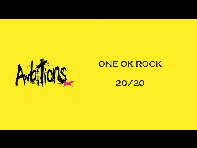 One Ok Rock 20 20 Lyrics Genius Lyrics