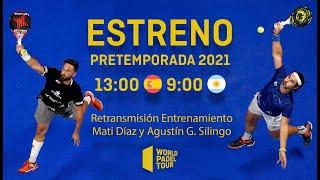 #Pretemporada2021 - Entrenamiento Mati Díaz - Agustín Gómez Silingo - World Padel Tour
