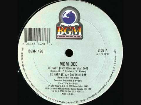 MDM DEE - LE HARP (HARD CORE VERSION) 1992