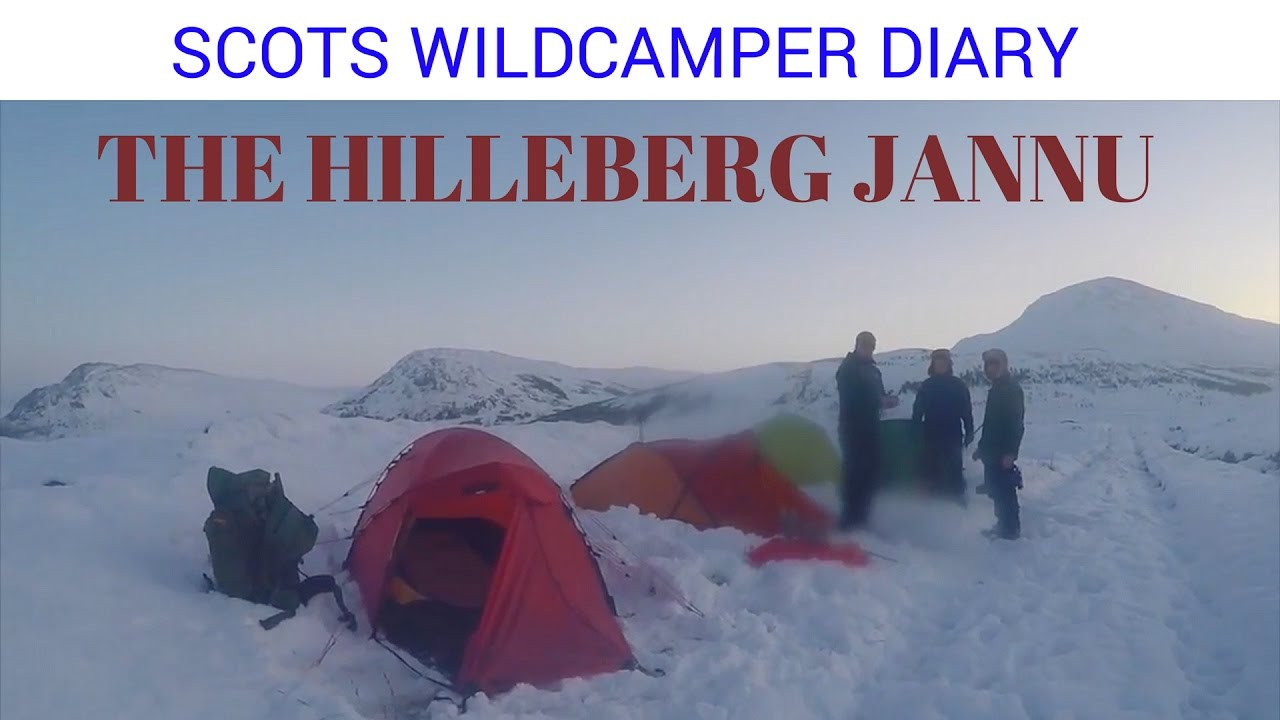 Hilleberg Jannu real world experince footage wild camping in ...