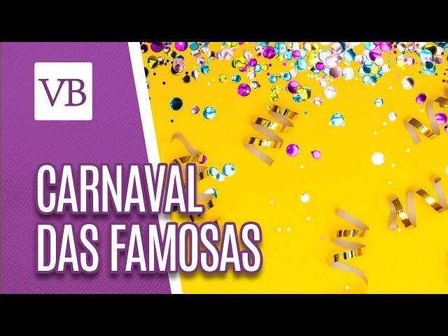 Carnaval das famosas - Você Bonita (06/03/19)