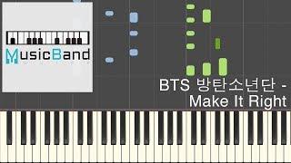 [琴譜版] BTS 방탄소년단 - Make It Right - Piano Tutorial 鋼琴教學 피아노 [HQ] Synthesia