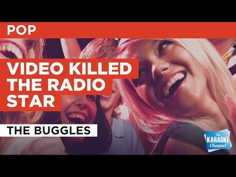 "Video Killed The Radio Star in the Style of ""The Buggles"" with lyrics (no lead vocal)"