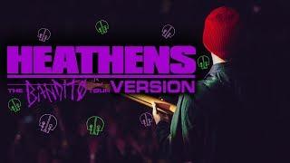 Heathens Live Bandito Tour Version (REMASTERED) - twenty one pilots