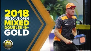 Mixed Doubles 19+ Gold Medal Match from the 2018 Minto US Open Pickleball Championships