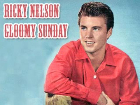ricky-nelson-gloomy-sunday-joghurtfreund