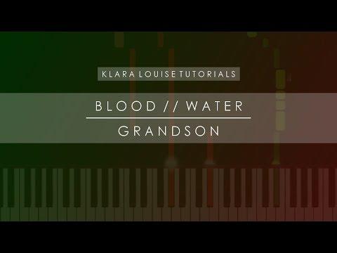 BLOOD WATER | Grandson Piano Tutorial