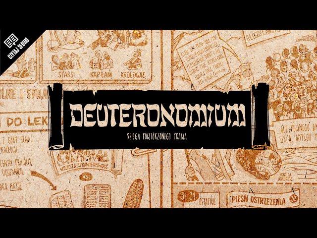 Omówienie: Deuteronomium (Księga Powtórzonego Prawa)