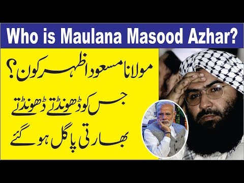 Who is Maulana Masood Azhar
