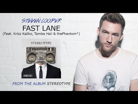 Steven Cooper / Fast Lane (Feat. Krizz...