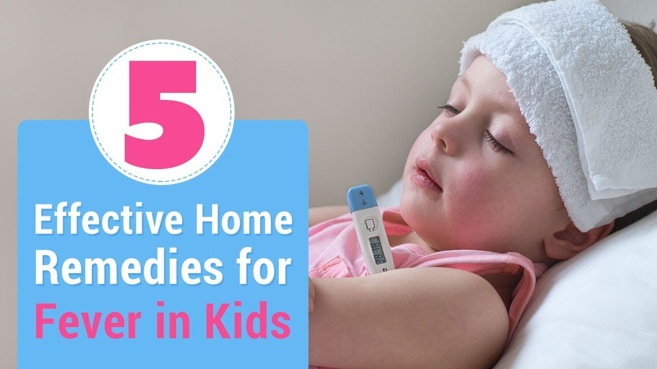 Home Remedies & Tips for Treating Fever in Children Naturally