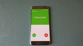 How To Call As Private Number(Unknown Number) On Samsung Galaxy S7/Edge/S6/Note5
