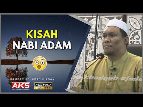 #012 | Nabi Adam a.s | Ustaz Auni Mohamad | Okt 2015