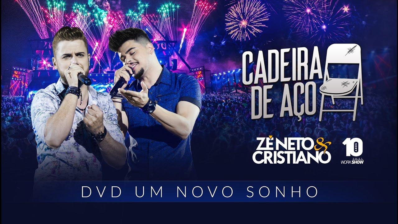 Zé Neto e Cristiano – CADEIRA DE AÇO (2016)