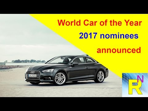 Read Newspaper - World Car Of The Year 2017 Nominees Announced