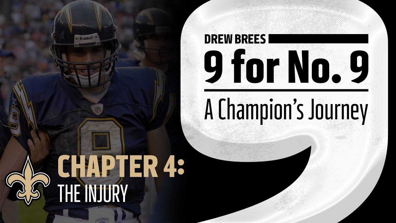 pretty nice 409b4 0d65b '9 for No. 9: A Champion's Journey' | Drew Brees | Ch 4: The Injury